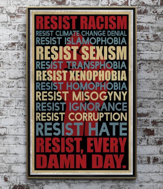 Resist every day