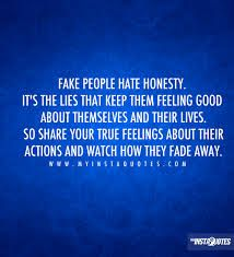 Liars hate honesty